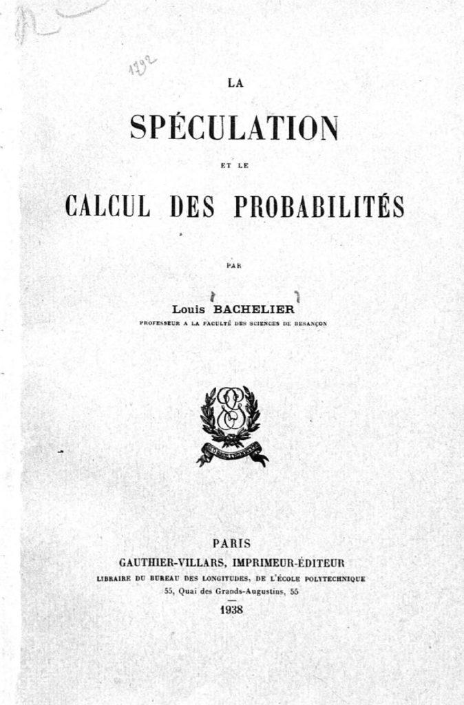 Louis Bachelier est considéré comme le fondateur des mathématiques financières. Son rôle est important dans l'avancée des connaissances sur la spéculation.