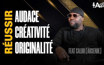 🎙️L'originalité et la créativité font le succès. Osez ! feat #Calbo [#Ärsenik]⚡